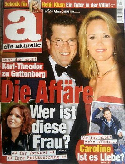 Auch das noch! Karl-Theodor zu Guttenberg. Die Affäre. Wer ist diese Frau? Ihr Vorwurf. Ihre Enttäuschung
