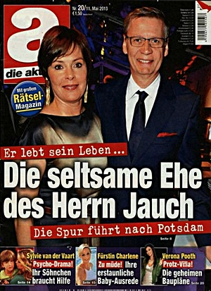 Er lebt sein Leben... Die seltsame Ehe des Herrn Jauch. Die Spur fhrt nach Postdam